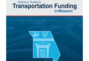 Citizen's Guide to Transportation Funding in Missouri 2019 Cover