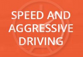 Speed and Aggressive Driving