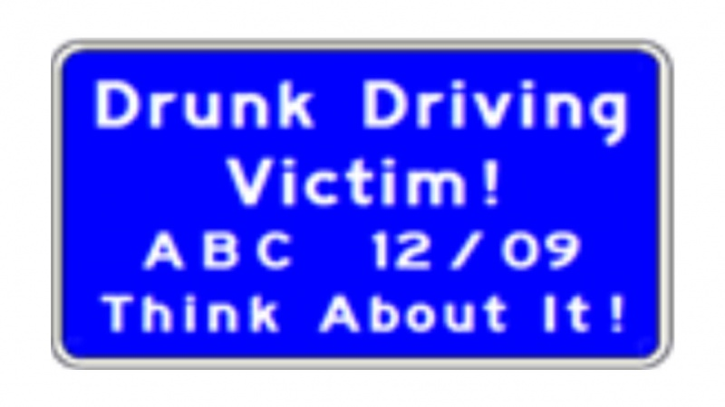 Drunk driving victim sign designation