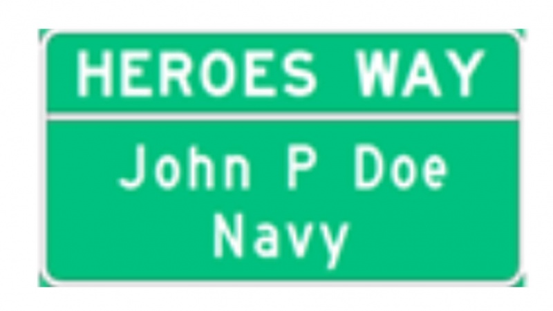 heroes way designation sample sign